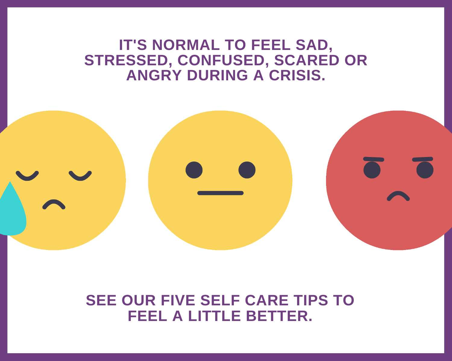 "three emoji faces; one sad, one apathetic, one mad. ""Five self care tips"""