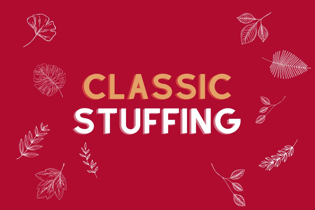 Classic Stuffing