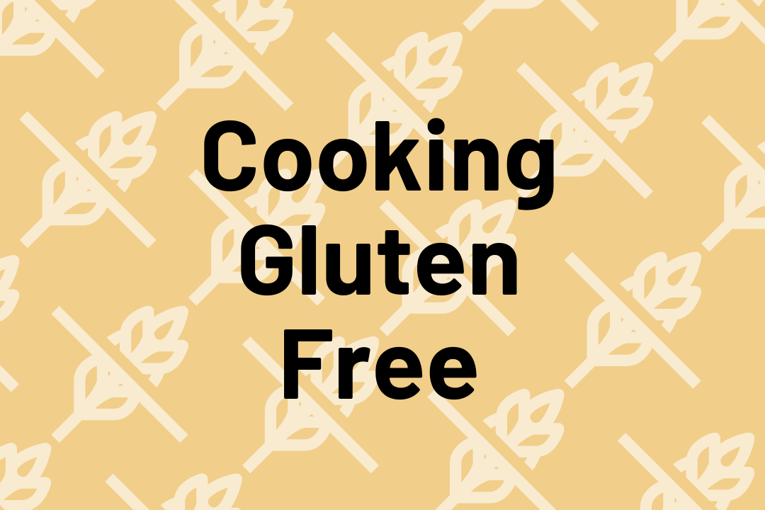 "Black text reads ""Cooking Gluten Free"" with yellow background"