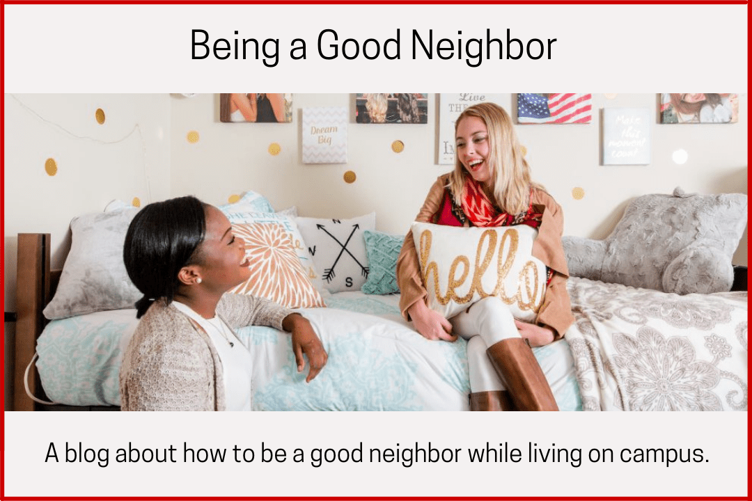 Being a Good Neighbor blog graphic
