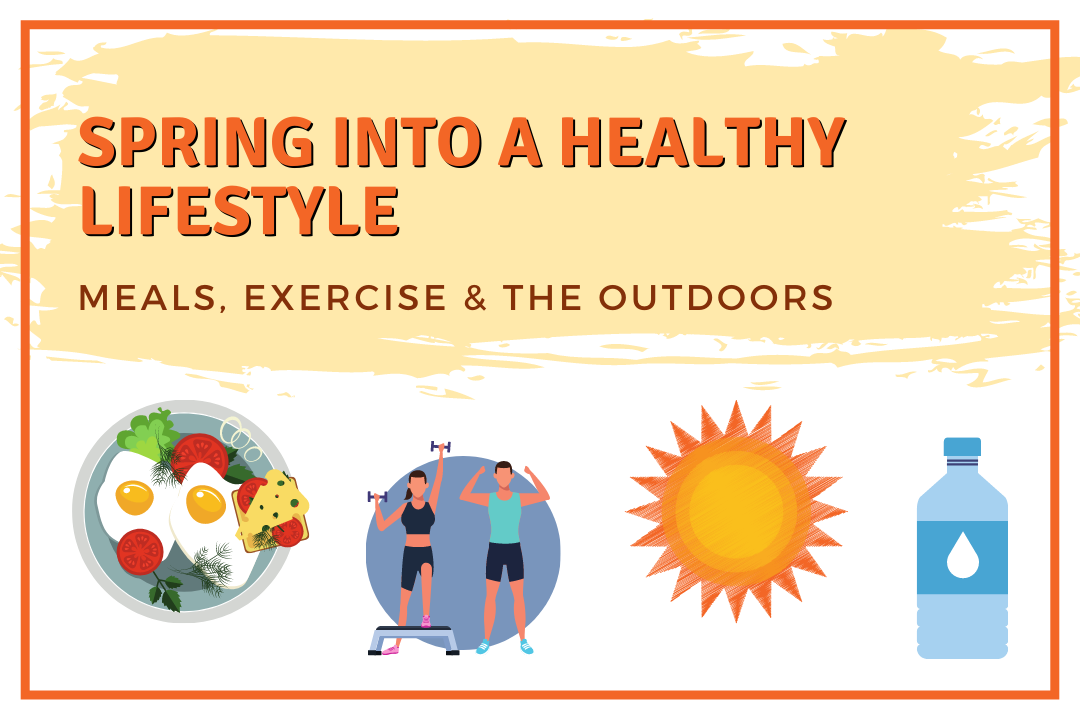 Spring into a Healthy Lifestyle Blog